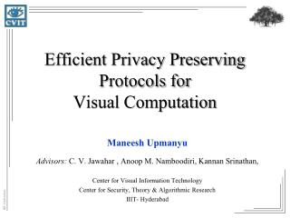 Efficient Privacy Preserving Protocols for Visual Computation