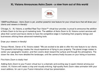 XL Visions Announces Astro Zoom - a view from out of this wo