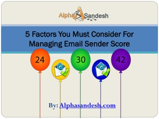 5 Factors You Must Consider For Managing Email Sender Score