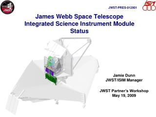 James Webb Space Telescope Integrated Science Instrument Module Status
