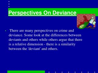Perspectives On Deviance