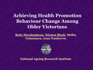 Achieving Health Promotion Behaviour Change Among Older Victorians