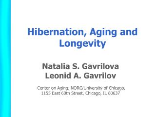Hibernation, Aging and Longevity