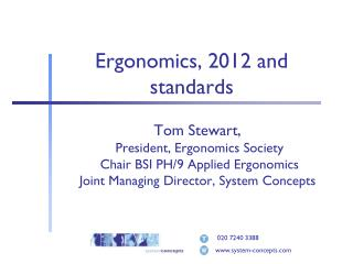 Ergonomics, 2012 and standards