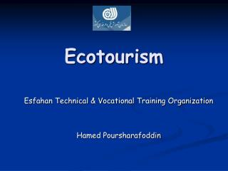 EcoTourism By Hamed Poursharafoddin