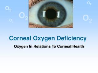 Corneal Oxygen Deficiency