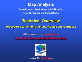 Map Analysis  Procedures and Applications in GIS Modeling  Topic 19, Routing and Optimal Paths