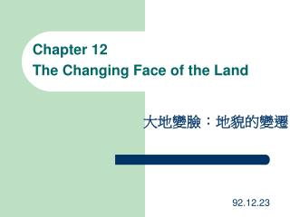 Chapter 12  The Changing Face of the Land