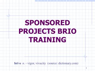 SPONSORED PROJECTS BRIO TRAINING