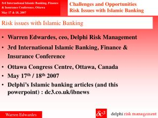 Risk issues with Islamic Banking