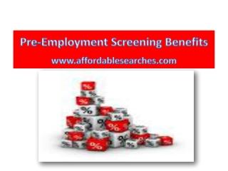 Pre-Employment Screening Benefits