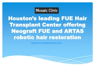 Mosaic Clinic offering Neograft FUE and ARTAS robotic