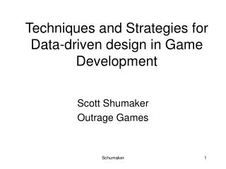Techniques and Strategies for Data-driven design in Game Development