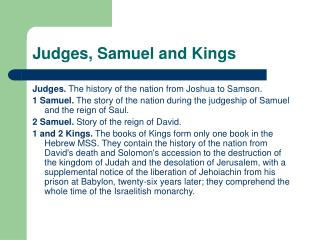 Judges, Samuel and Kings