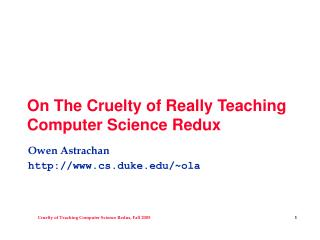 On The Cruelty of Really Teaching Computer Science Redux