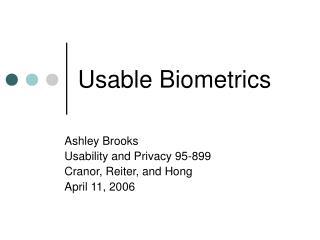 Usable Biometrics