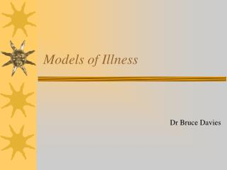 Models of Illness
