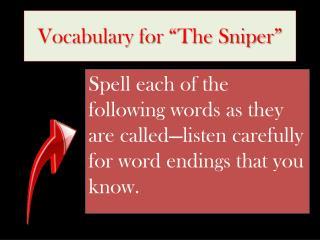 "Vocabulary for ""The Sniper"""