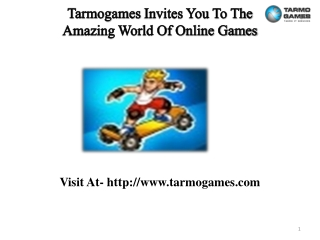 Tarmogames Invites You To Amazing World Of Online Games
