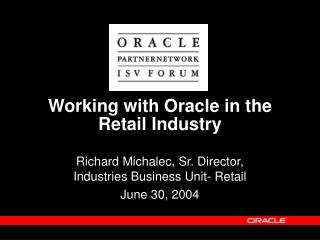Working with Oracle in the Retail Industry