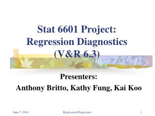 Stat 6601 Project: Regression Diagnostics (V&R 6.3)