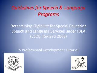 Guidelines for Speech  Language Programs  Determining Eligibility for Special Education Speech and Language Services und