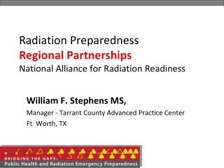Radiation Preparedness  Regional Partnerships National Alliance for Radiation Readiness