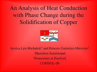 An Analysis of Heat Conduction with Phase Change during the ...
