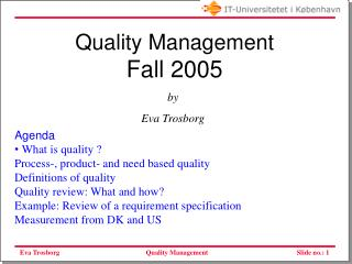 Quality Management Fall 2005