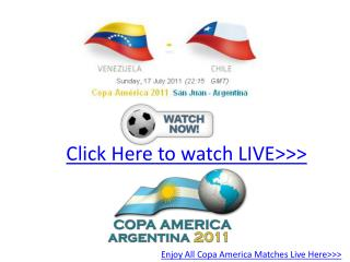 venezuela vs chile live hd!! quater final copa america 2011!