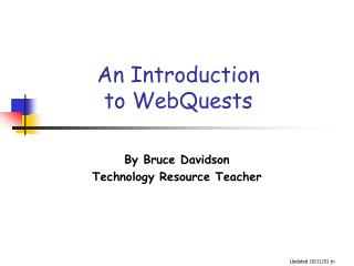An Introduction  to WebQuests