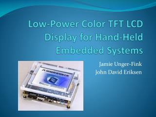 Low-Power Color TFT LCD Display for Hand-Held Embedded Systems