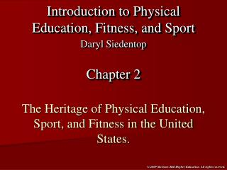The Heritage of Physical Education, Sport, and Fitness in the United States.