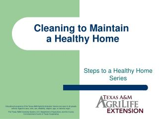Cleaning to Maintain   a Healthy Home