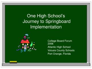 One High School's  Journey to Springboard Implementation