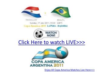 extra time live!!!!! paraguay vs brazil live hd!! copa11