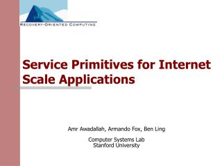 Service Primitives for Internet Scale Applications