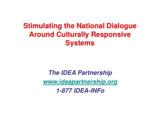 Stimulating the National Dialogue Around Culturally Responsive Systems
