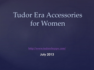 Tudor Era Accessories for Women