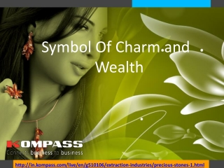 Symbol Of Charm and Wealth