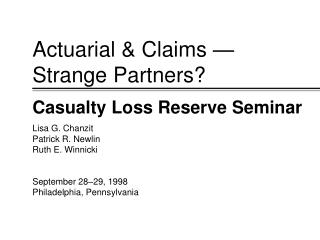 Actuarial & Claims — Strange Partners?