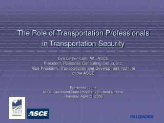 The Role of Transportation Professionals  in Transportation Security