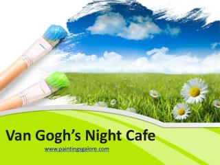 van gogh's night cafe