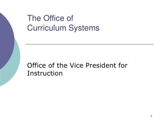The Office of Curriculum Systems