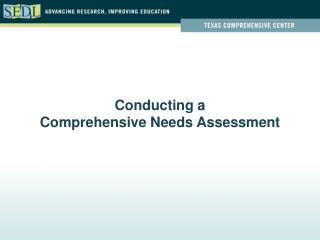Conducting a Comprehensive Needs Assessment