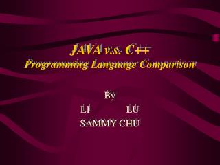 JAVA v.s. C++  Programming Language Comparison