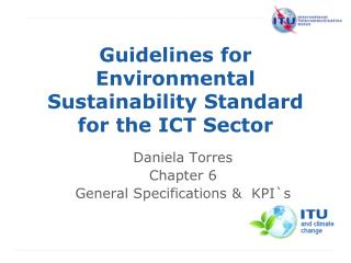 Guidelines for Environmental Sustainability Standard  for the ICT Sector