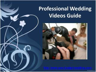 professional wedding videos guide