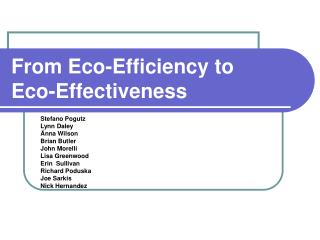From Eco-Efficiency to  Eco-Effectiveness