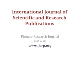 International Journal of Scientific and Research Publication